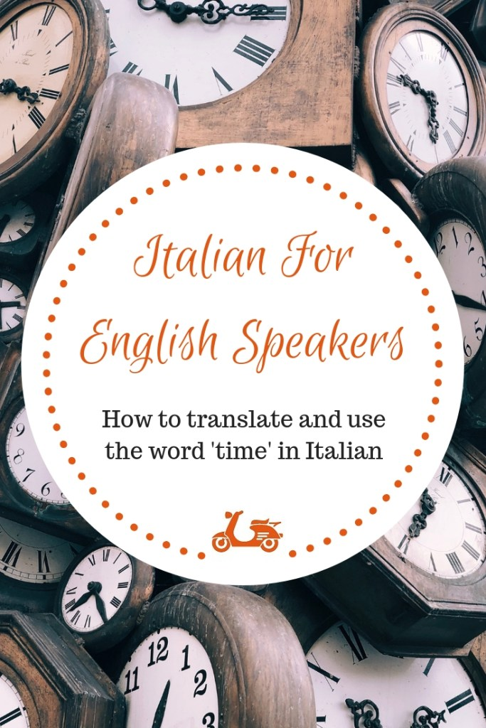 The word 'time' in Italian is one of the topics English speakers struggle the most when learning Italian. In this post, you'll find a guide to help you