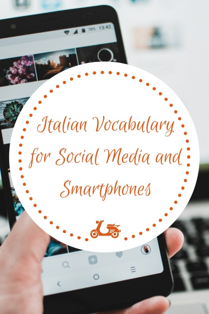 I have created a basic Italian vocabulary for social media and smartphones which can be useful if you come to Italy and need to talk about the topic