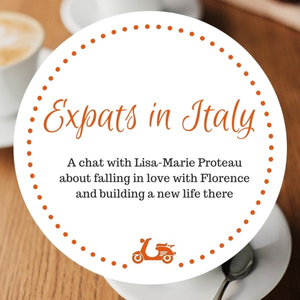 In this post, Lisa-Marie tells about her life in Florence after leaving Canada to settle there