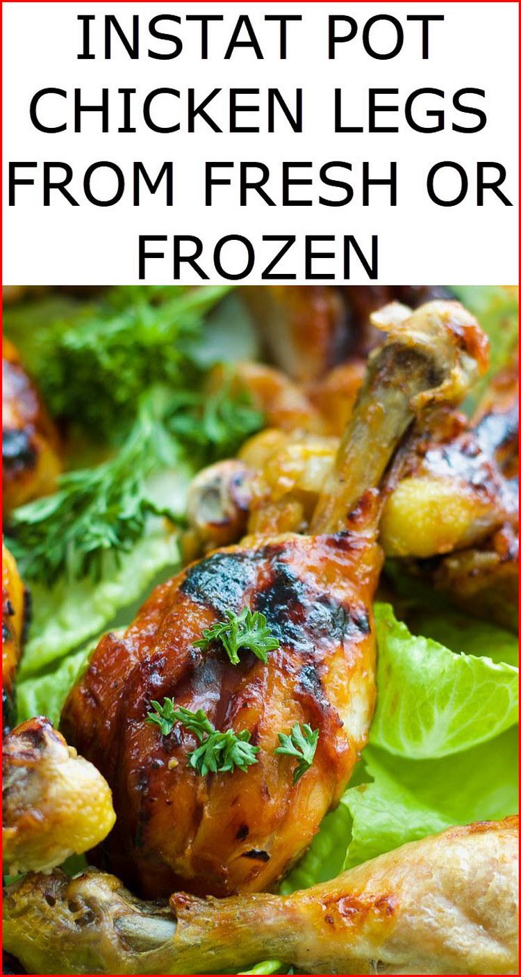 The top 25 Ideas About Frozen Chicken Legs Instant Pot ...