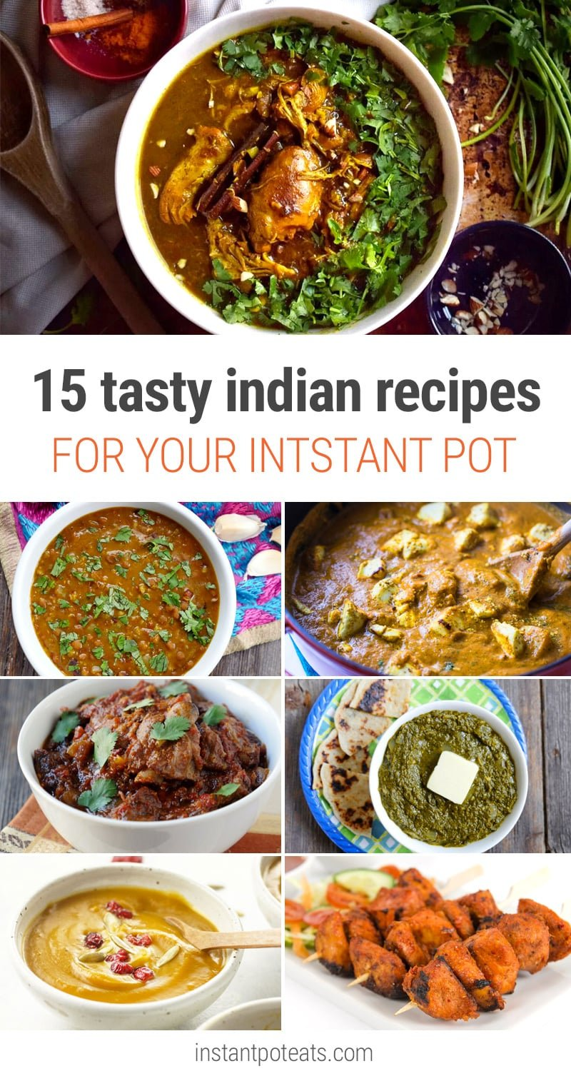 15 nourishing delicious instant pot indian recipes 15 delicious indian recipes for your instant pot pressure cooker forumfinder Choice Image
