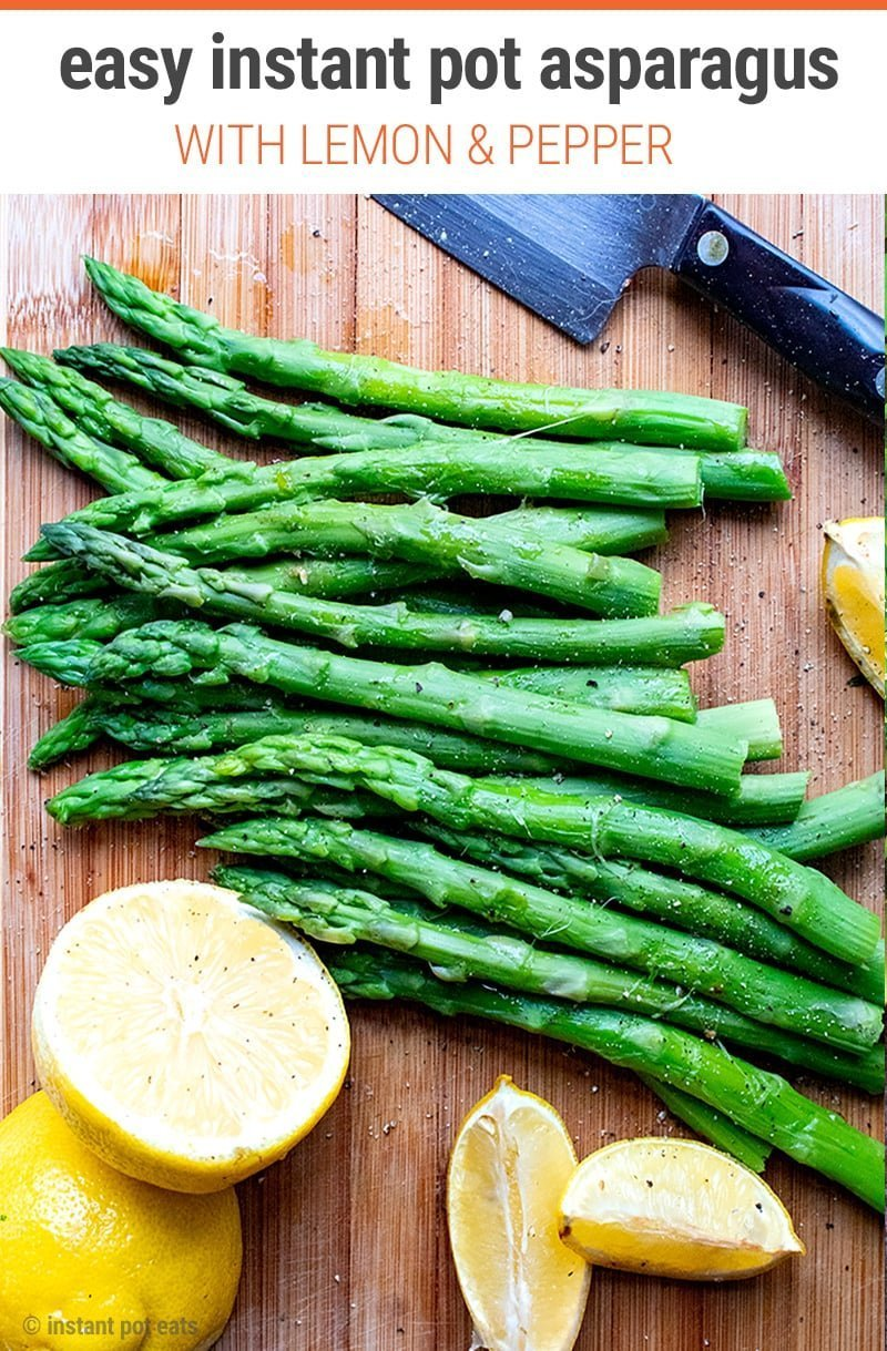 Instant Pot Asparagus with Lemon, Garlic & Pepper - super easy and quick recipe | Vegan, Low-Carb, Paleo, Whole30, Keto