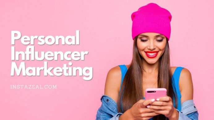 personal influencer marketing