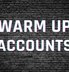 warm up accounts