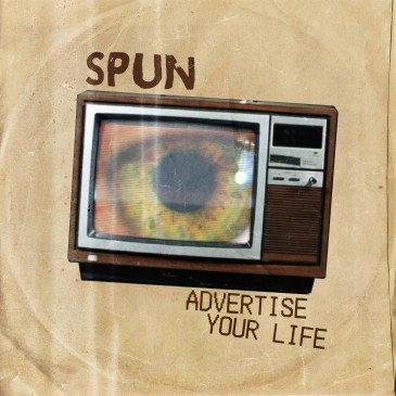 SPUN – Advertise your Life! Out 23 March 2018