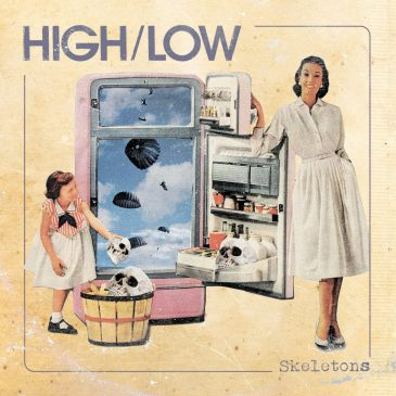 HIGH/LOW return with 10″ Vinyl – 'Skeletons'