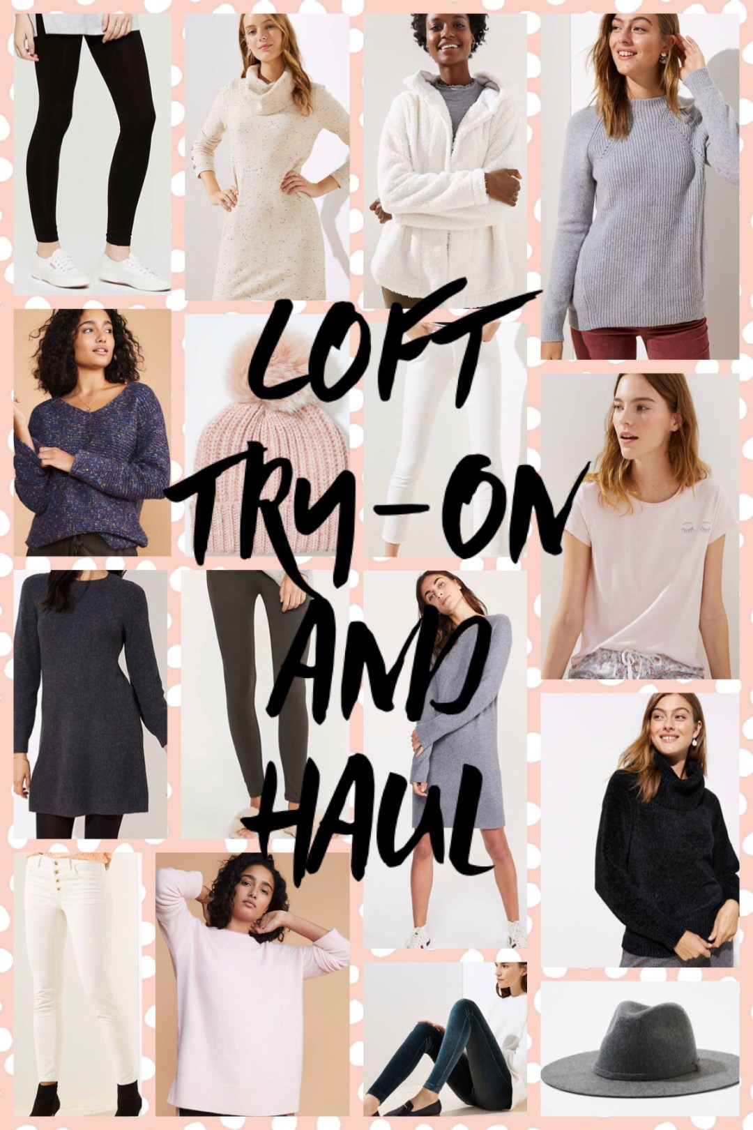 Loft try-on and haul winter 2018, winter outfit ideas