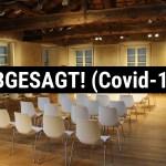ABGESAGT! Covid-19