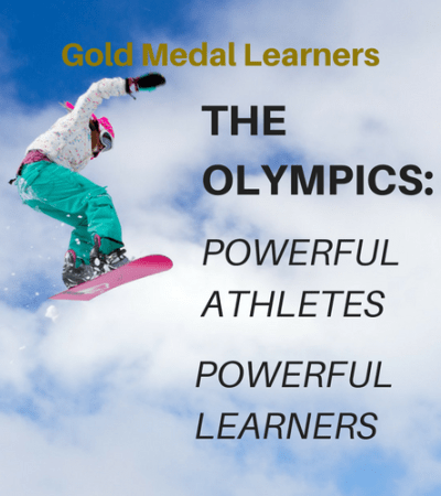 Gold Medal Learners: The Olympics – Powerful Athletes, Powerful Learners
