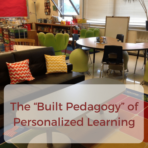 """The """"Built Pedagogy"""" of Personalized Learning"""
