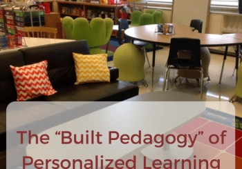 Built Pedagogy of Personalized Learning