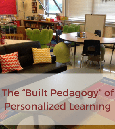 "The ""Built Pedagogy"" of Personalized Learning"