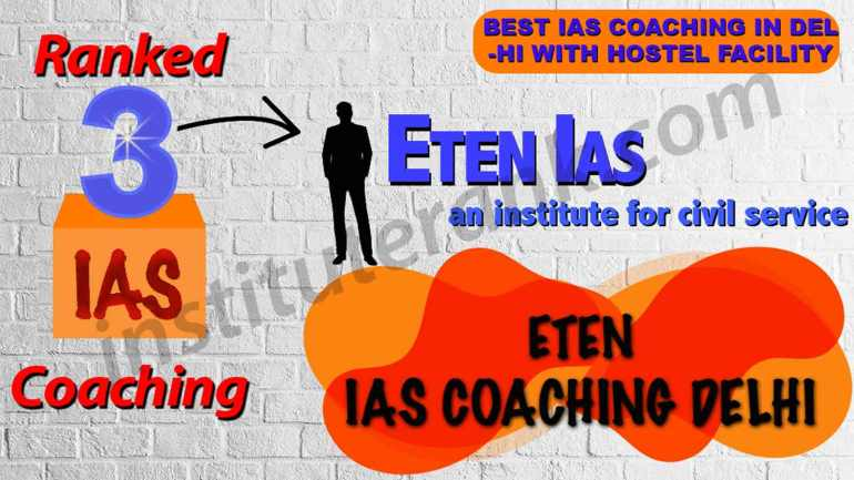 Best IAS Coaching in Delhi with Hostel Facility