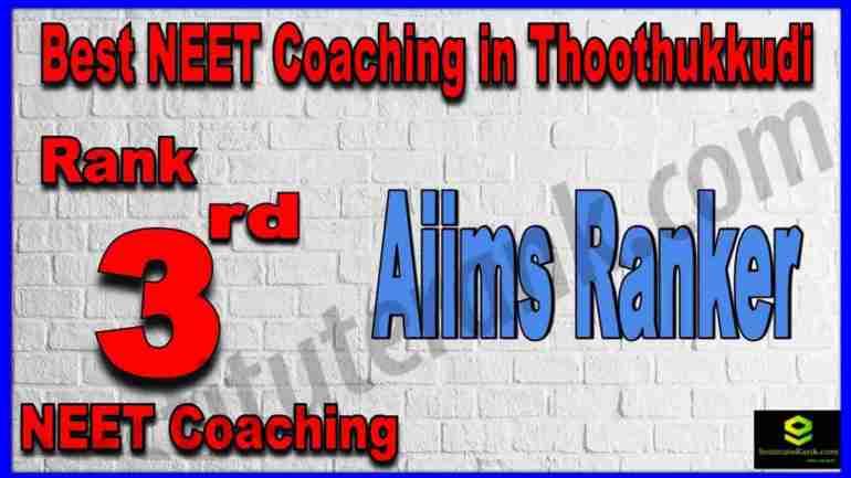Rank 3rd Best NEET Coaching in Thoothukkudi