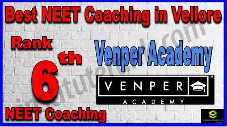 Rank 6th Best NEET Coaching in Vellore