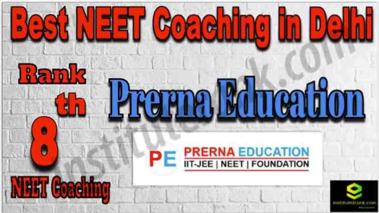 Rank 8 Best NEET Coaching in Delhi