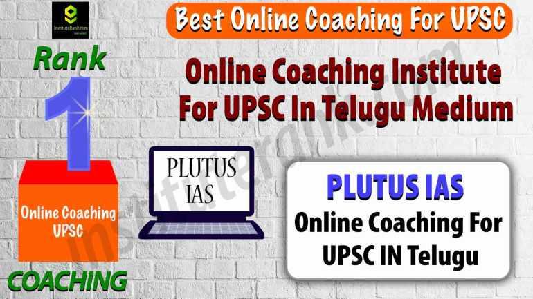 Top Online Coaching For UPSC in Telugu Medium