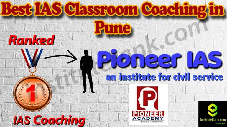 Best IAS Coaching and fees in Pune