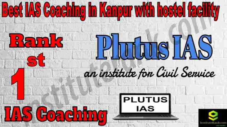 1st Best IAS Coaching in Kanpur With hostel facility