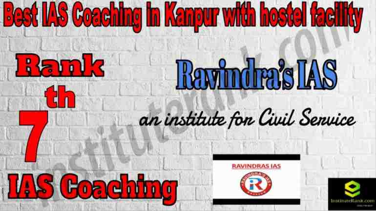 7th Best IAS Coaching in Kanpur With hostel facility