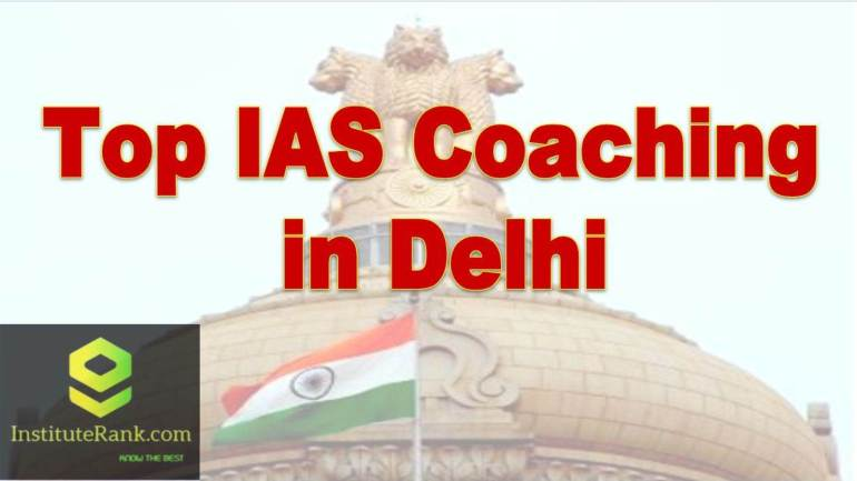 Best IAS Coachings in Delhi