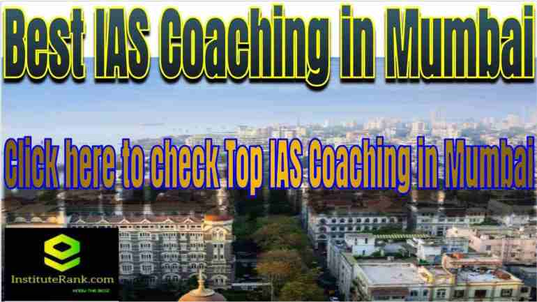 List of Best IAS Coachings in Mumbai