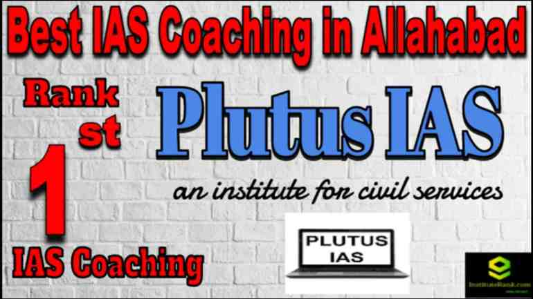Rank 1 Best IAS coaching in Allahabad