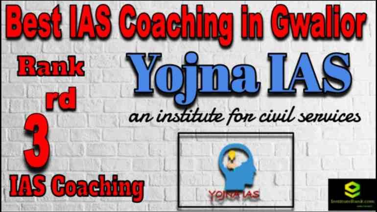Rank 3 Best IAS Coaching in Gwalior