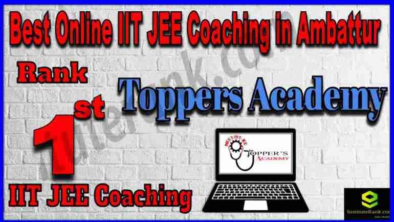 Rank 1st Best Online IIT-JEE Coaching in Ambattur