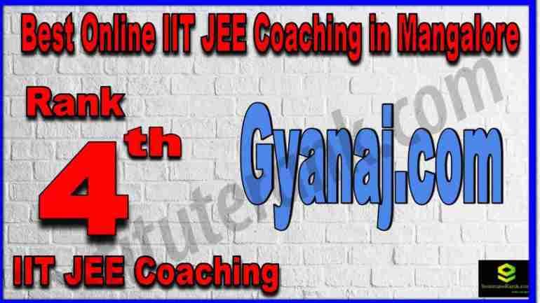 Rank 4th Best Online IIT JEE Coaching in Mangalore
