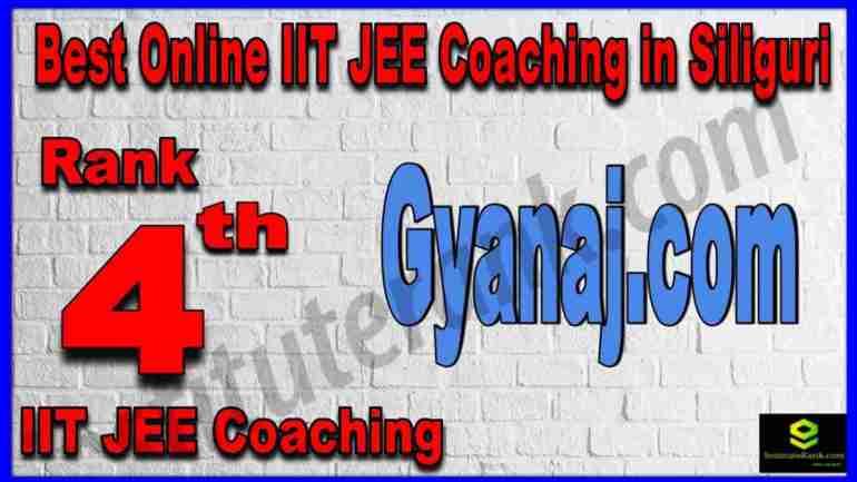 Rank 4th Best Online IIT-JEE Coaching in Siliguri