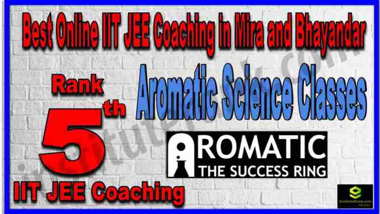 Rank 5th Best Online IIT JEE Coaching in Mira and Bhayandar