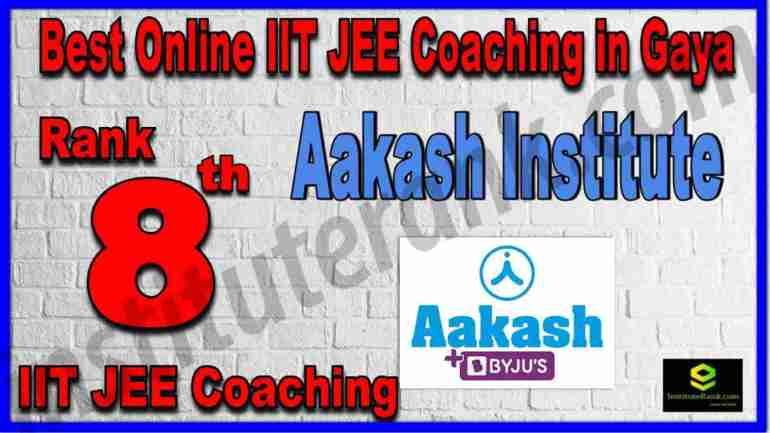 Rank 8th Best Online IIT JEE Coaching in Gaya