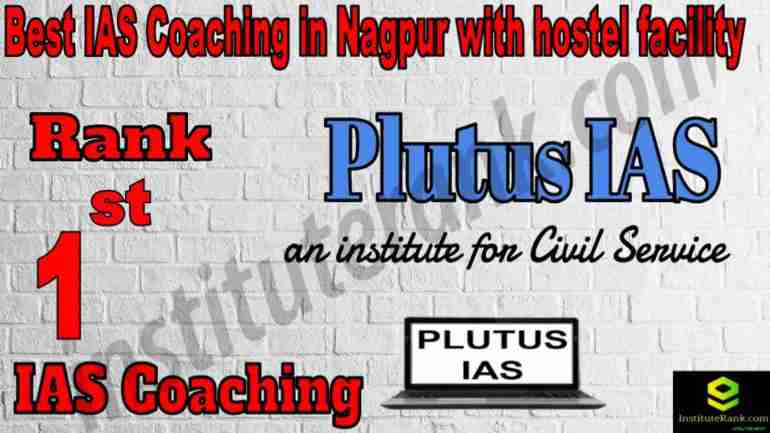 1st Best IAS Coaching in Nagpur with hostel facility