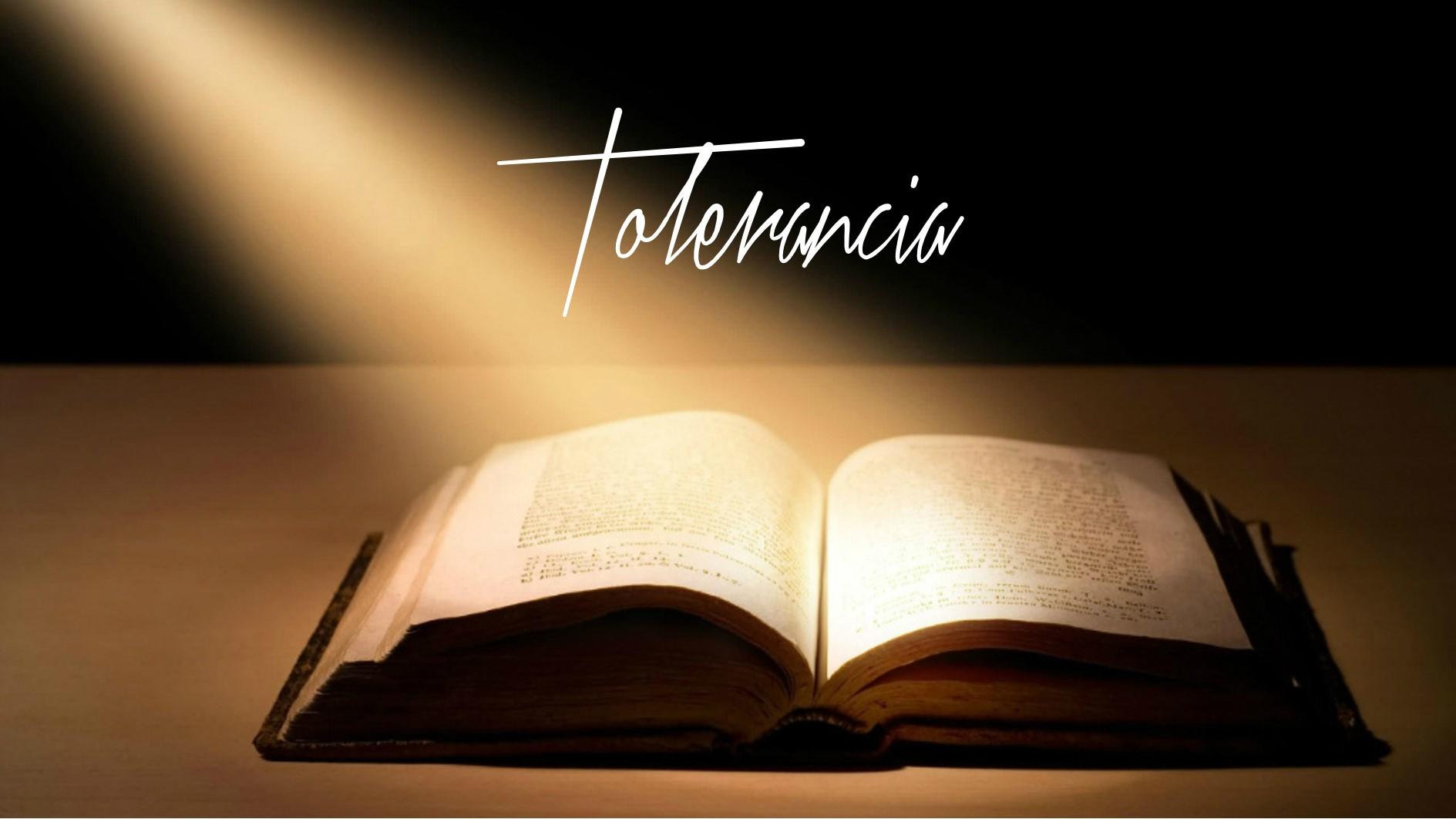 Versículos bíblicos sobre tolerancia