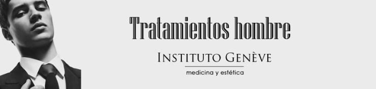 Estética para hombres Instituto Geneve