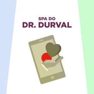 """Uma imagem com uma mão carregando um coração saindo da tela de um celular na área central. Na parte superior os dizeres """"spa do Dr. Durval"""""""