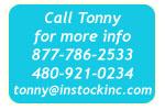 Call Tonny at 877-786-2533!