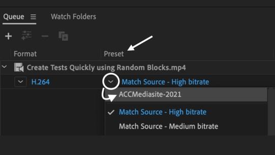 Screenshot of Queue panel and the Preset column that confirms install of Mediasite preset.