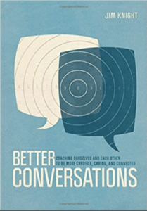 Better Conversations, by Jim Knight