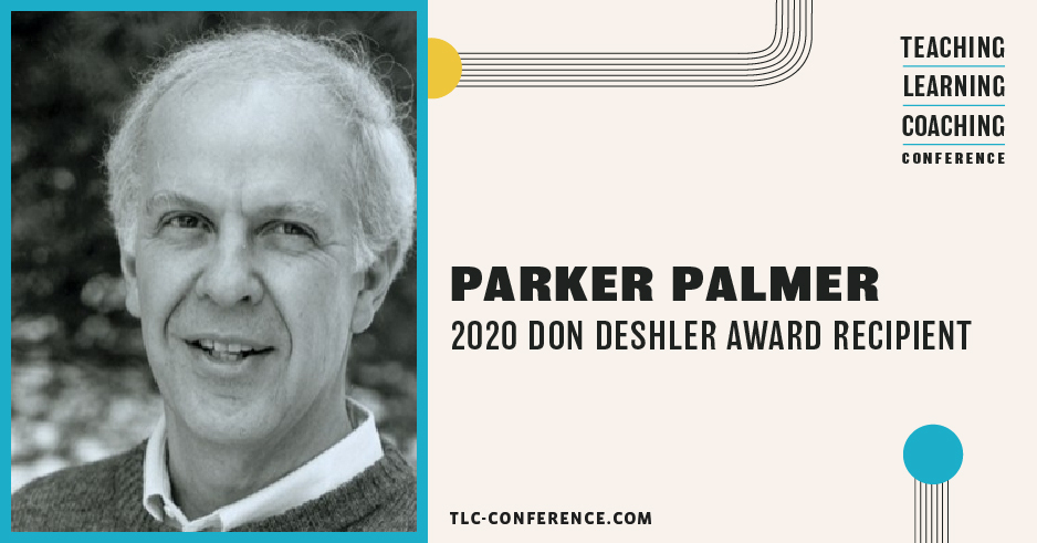 2020 Don Deshler Award Recipient, Parker Palmer
