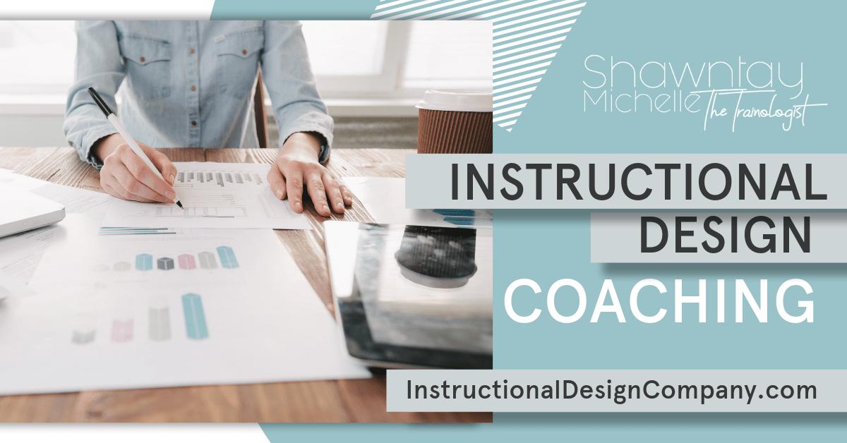 Instructional Design 1-1 Coaching