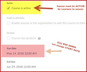 screenshot of settings page showing course is active checkbox and start date. Only Brightspace administrators can change course start date.