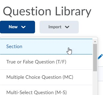 brightspace question library new section