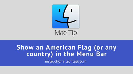 Show an American Flag (or any country) in your Mac's Menu