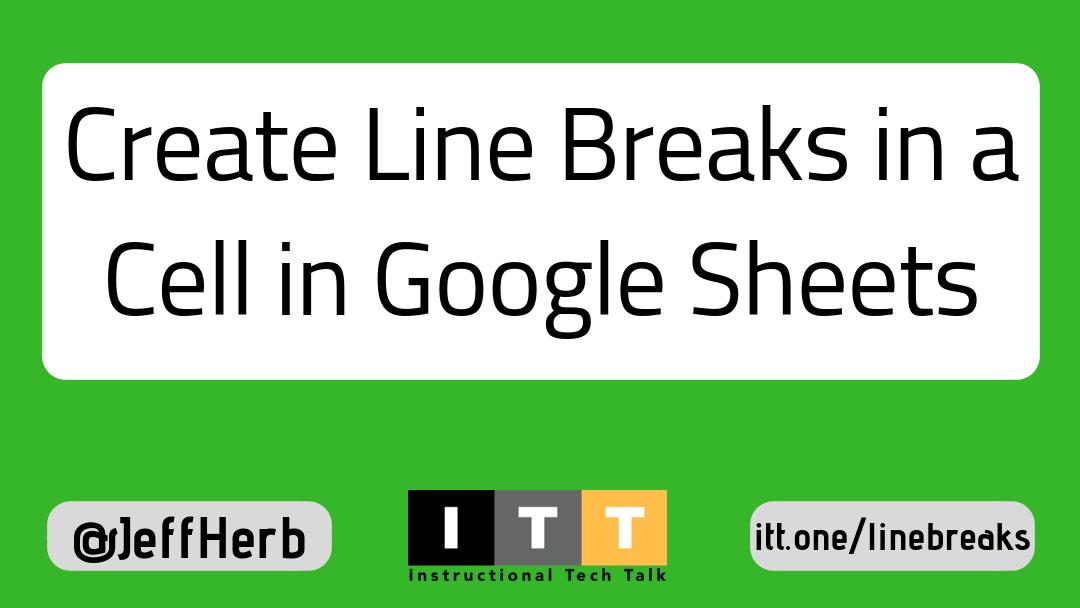 Create Line Breaks in a Cell in Google Sheets
