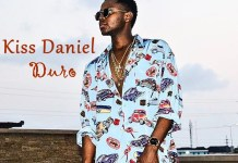 Kiss-daniel-Duro-lyrics
