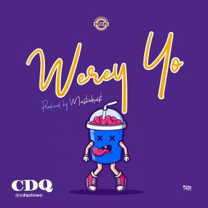 cdq werey yo instrumental free beat