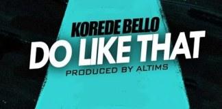 korede bello do like that instrumental