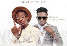 pablo vicky d fe ma me ft shatta wale instrumental give it to me